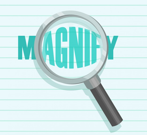 Illustration of magnifying glass o a magnified word Premium Vector
