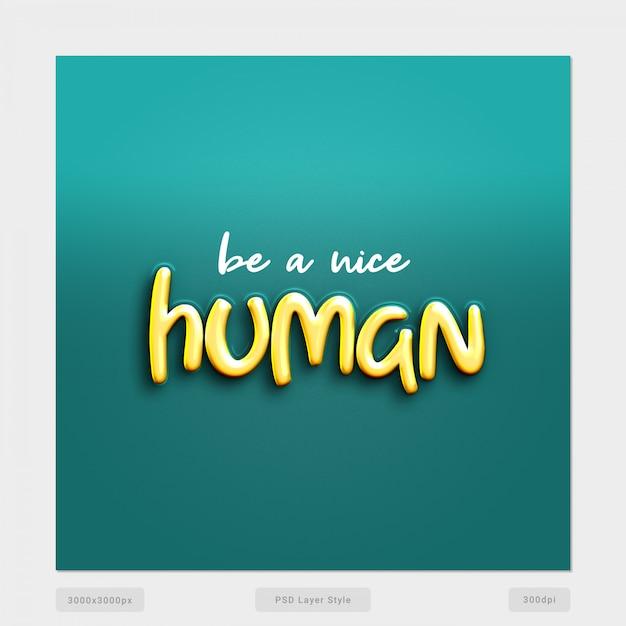 Bądź Miłym Ludzkim Cytatem Efekt Stylu Tekstu Premium Psd