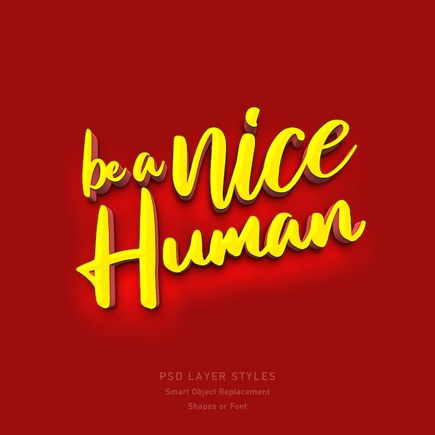 Bądź Miłym Ludzkim Efektem Stylu Tekstu 3d Psd Premium Psd