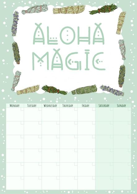 Aloha magic. miesięczny kalendarz boho z szałwią smugą wtyka elementy. planowanie wiązek ziół hygge. szablon hygge w stylu kreskówka dla agendy, planistów, list kontrolnych i artykułów piśmiennych Premium Wektorów