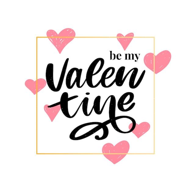 Bądź Moją Walentynką. Napis Na Walentynki Premium Wektorów