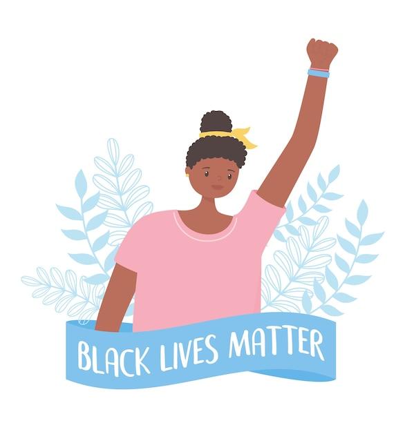 Baner Na Znak Protestu W Sprawie Czarnego życia, Aktywistka Z Podniesioną Ręką, Kampania Uświadamiająca Przeciwko Dyskryminacji Rasowej Premium Wektorów