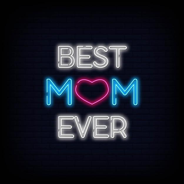 Best Mom Ever Neon Sign Text Premium Wektorów