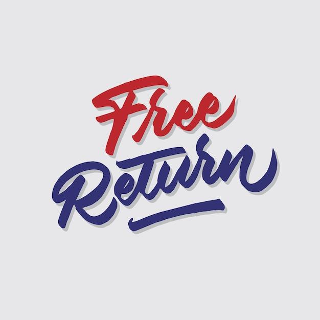 Bezpłatny Zwrot Ręka Literowanie Plakat Typografii Premium Wektorów