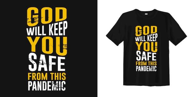 Bóg Ochroni Cię Przed Tą Pandemią. Cytaty Motywacyjne O Covid-19 Do Projektowania Koszulek Premium Wektorów