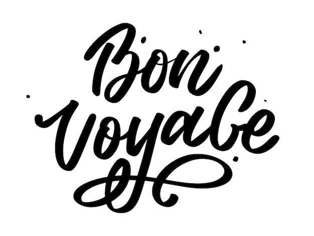 Bon Voyage Hand Napis Kaligrafia Travel Premium Wektorów