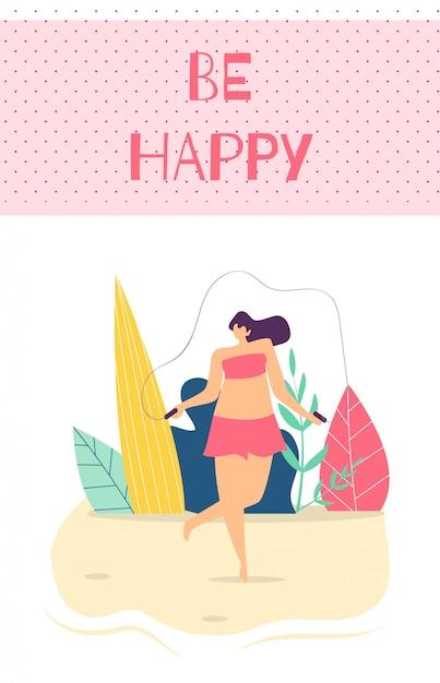 Być Szczęśliwa Kobieta Motywacja Tekst Płaski Kreskówka Karty Darmowych Wektorów