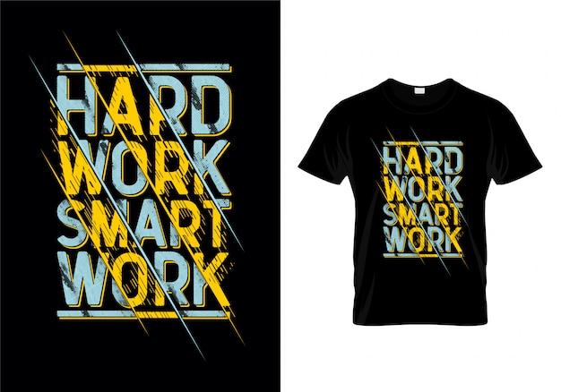 Ciężka Praca Inteligentna Praca Typografia T Shirt Wektor Premium Wektorów
