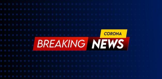 Corona Breaking News Nagłówek Szablonu Projektu Premium Wektorów