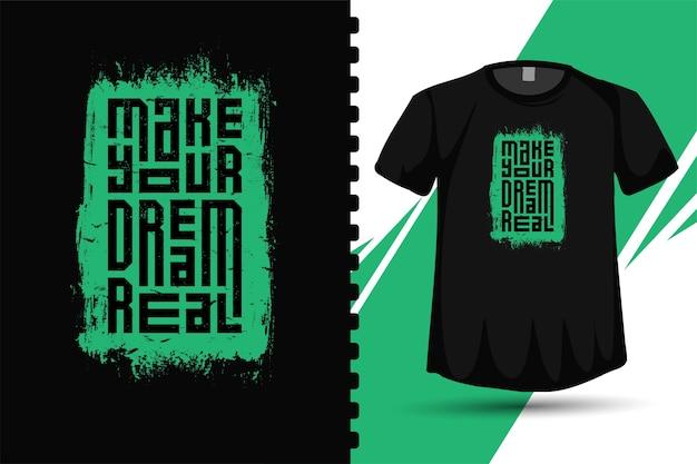 Cytuj Urzeczywistnij Swoje Marzenie. Modny Szablon Typografii Pionowej Premium Wektorów