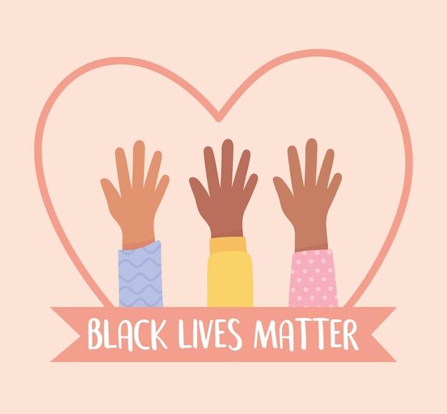 Czarnoskóre życie Ma Znaczenie Dla Protestu, Uniesione Ręce W Różnych Sercach, Kampania Uświadamiająca Przeciwko Dyskryminacji Rasowej Premium Wektorów