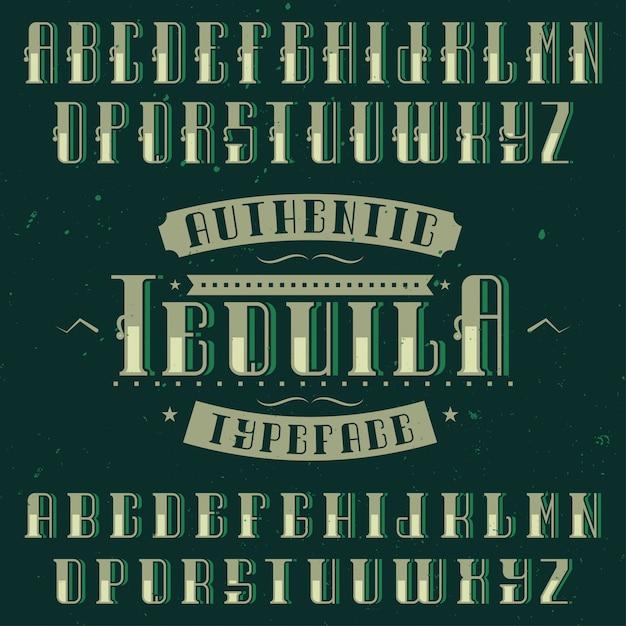 Czcionka Etykiety Vintage O Nazwie Tequila. Dobry Do Użycia W Dowolnych Etykietach Napojów Alkoholowych W Stylu Retro. Darmowych Wektorów