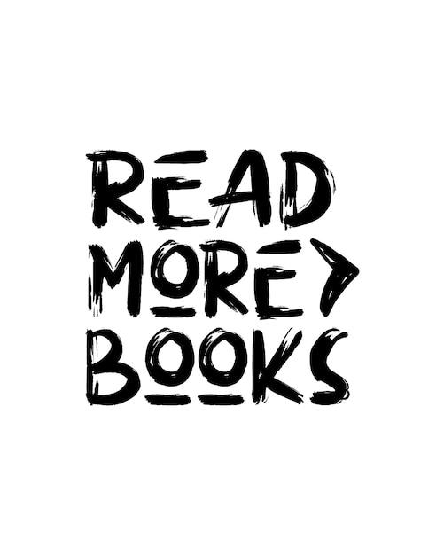 Czytaj Więcej Książek. Ręcznie Rysowane Plakat Typografii Premium Wektorów