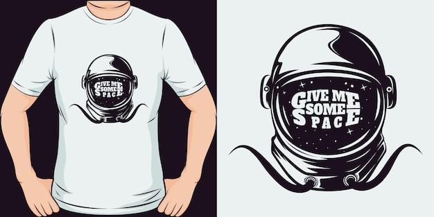 Daj Mi Trochę Przestrzeni. Unikalny I Modny Design Koszulki Premium Wektorów