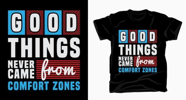 Dobre Rzeczy Nigdy Nie Pochodziły Z Typografii Stref Komfortu W Projektowaniu Koszulek Premium Wektorów
