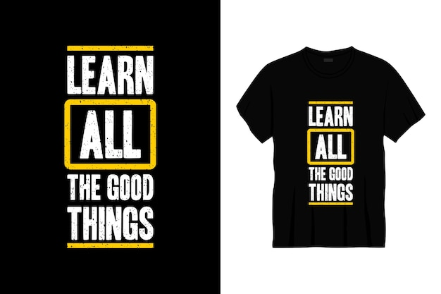 Dowiedz Się Więcej O Projektach Koszulek Typografii Dobrych Rzeczy Premium Wektorów