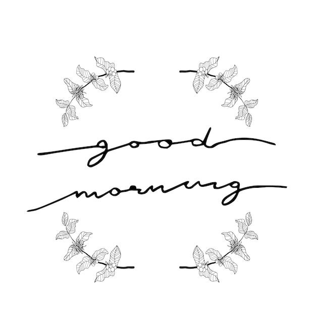 Dzień Dobry Kaligrafia Z Wieniec Oddział Kawy Premium Wektorów