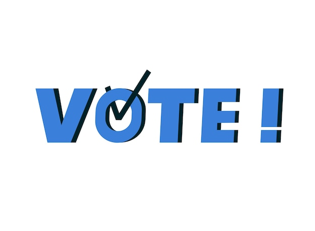 Dzień Wyborów. Głosuj Słowo Z Symbolem Znacznika Wyboru W środku. Polityczna Kampania Wyborcza. Niebieskie Logo Premium Wektorów