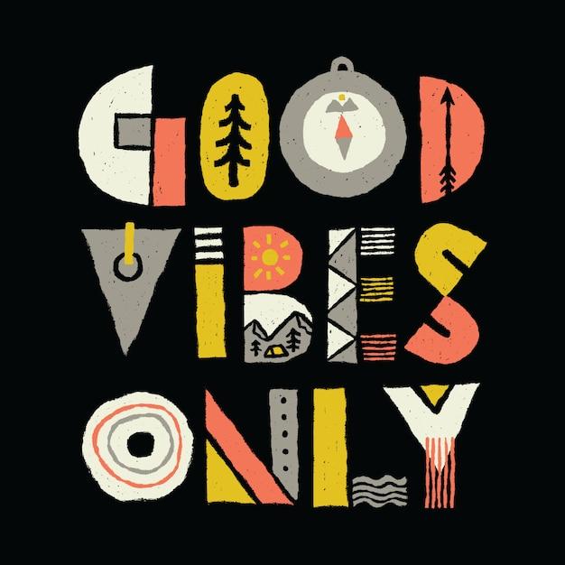Good Vibes Typography Graphic Illustration Projektowanie Grafiki Wektorowej T-shirt Premium Wektorów