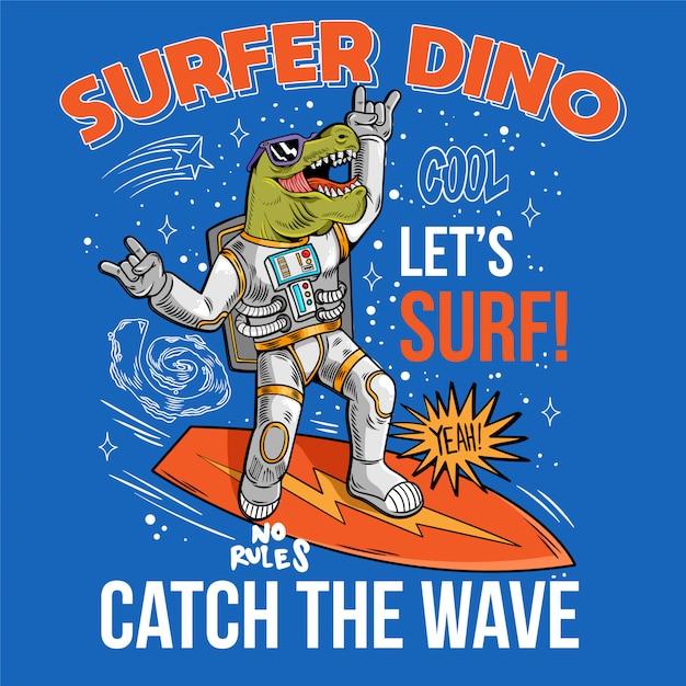 Grawerowanie Zabawny Fajny Koleś W Skafandrze Kosmicznym Surfer Dino Zielony T Rex Złap Falę Na Desce Surfingowej Kosmicznej Surfując Między Gwiazdami Galaktyki Planet. Kosmiczne Pop-arty Z Kreskówek Do Projektowania T-shirtów Premium Wektorów