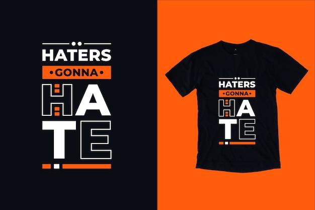 Haters Nienawidzą Projektu Koszulki Z Cytatami Premium Wektorów