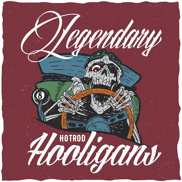 Hotrod Hooligans Ilustracja Z Gniewnym Martwym Kierowcą Hotrod Darmowych Wektorów