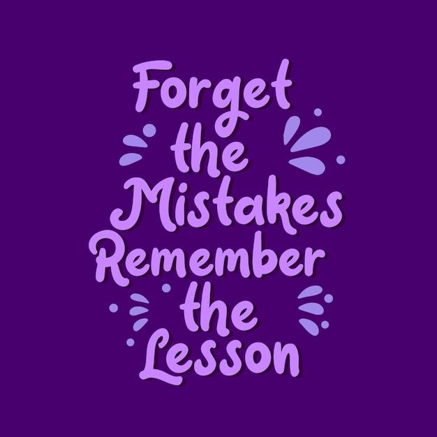 Inspirujące cytaty motywacyjne, zapomnij o błędach pamiętaj o lekcji Premium Wektorów