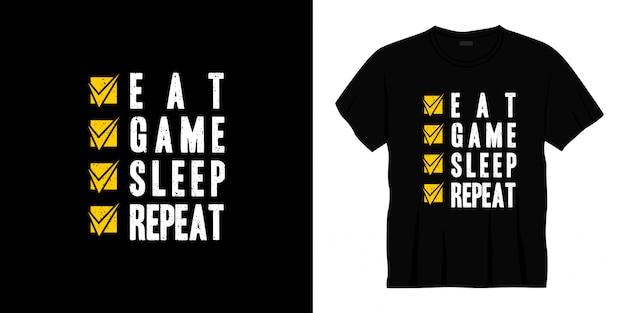 Jeść Grę Snu Powtórzyć Projekt Koszulki Typografii. Premium Wektorów