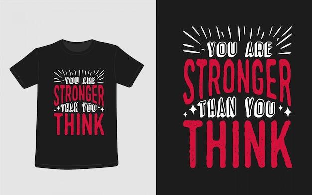 Jesteś Silniejszy Niż Myślisz Inspirujące Cytaty Typografia Koszulka Premium Wektorów