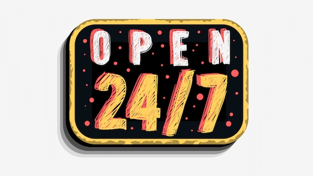 Jesteśmy Non Stop Otwarte 24 Godziny I 7 Dni W Tygodniu Niestandardowy Biznes Scratchy Style Zarejestruj Szyld Na Białym Tle. Premium Wektorów