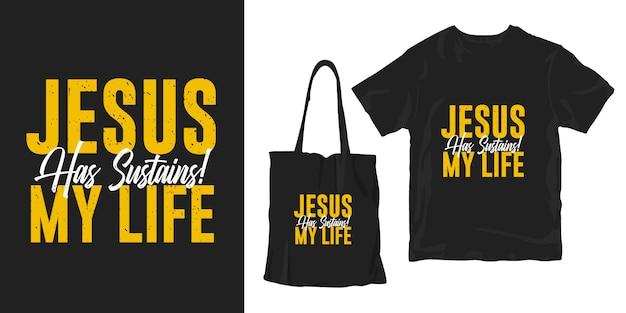 Jezus Podtrzymuje Moje życie. Motywacyjne Cytaty Typografia Plakat Koszulka Merchandising Projekt Premium Wektorów