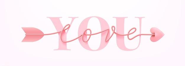 Karta Lub Baner Na Walentynki Z Love You Słowo I Symbol Strzałki Miłość Skrypt Słowo Ręcznie Rysowane Napis Na Różowo. Premium Wektorów