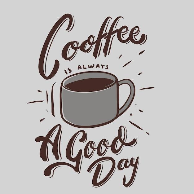 Kawa Jest Zawsze Dobrym Przykładem Cytuje Ilustrację Premium Wektorów
