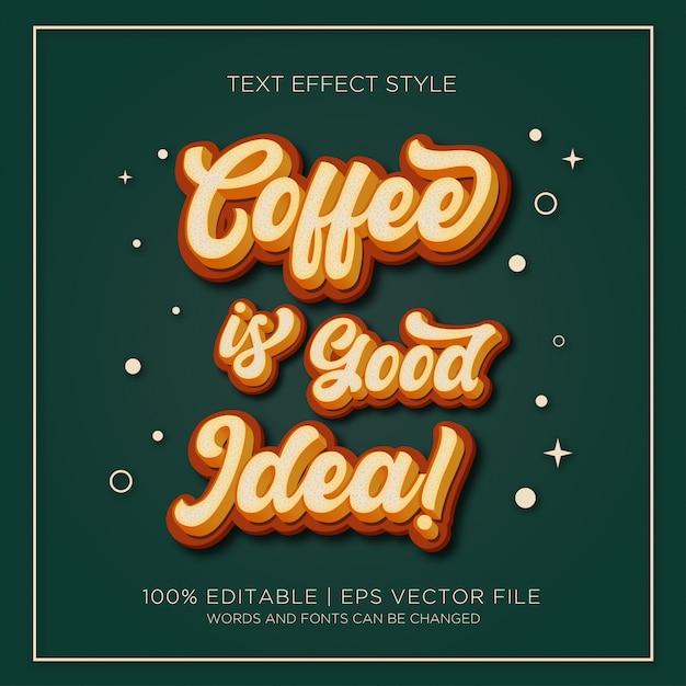 Kawa To Dobry Pomysł Efekty Tekstowe Premium Wektorów