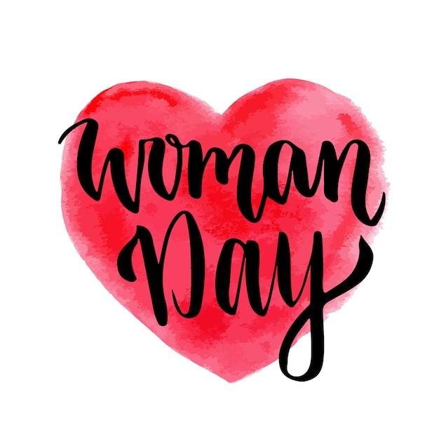 Kobieta dzień ręcznie rysowane napis na tle serca. 8 marca kartkę z życzeniami. święto międzynarodowe Premium Wektorów