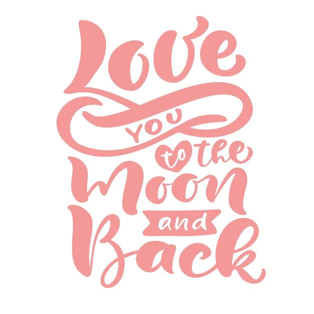 Kocham Cię Na Księżyc Iz Powrotem Ręcznie Rysowane Napis Tekst Kaligrafii. Cytat Walentynki Różowy Nowoczesny Pędzel Premium Wektorów