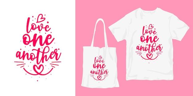 Kocham Siebie Nawzajem. Inspirujące Słowa Typografia Plakat Koszulka Merchandising Projekt Premium Wektorów