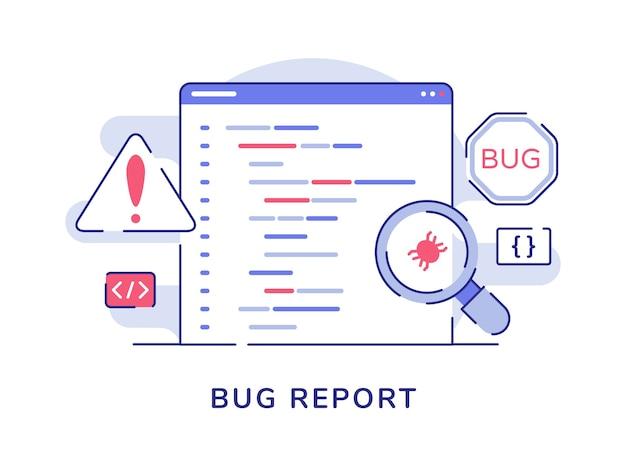 Koncepcja Raportu O Błędzie Powiększająca Błąd Na Komputerze Programu Ze Stylem Płaskiego Konturu Premium Wektorów