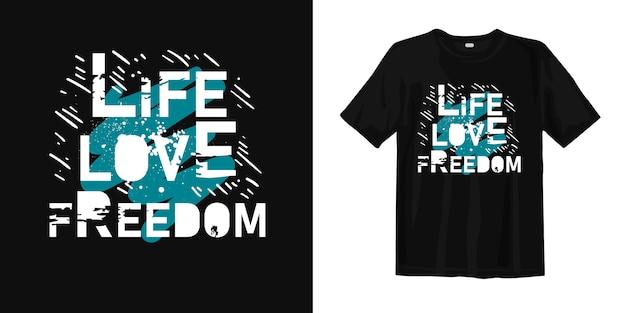 Koszulka Life Love Freedom Premium Wektorów
