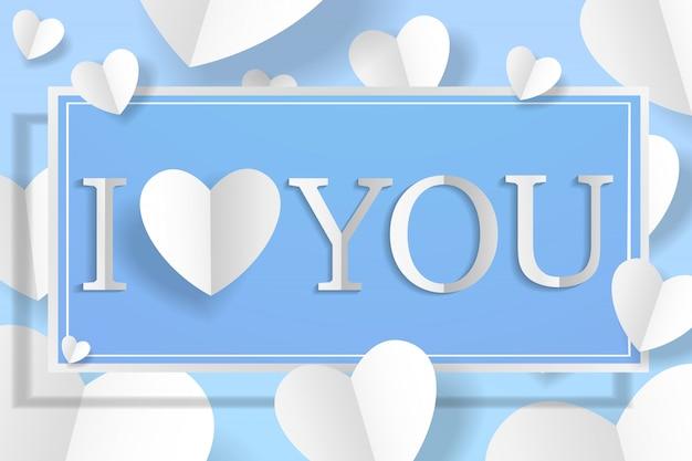 Kreatywne Papierowe Serce I Transparent Z Napisem Kocham Cię Za Szczęśliwe Walentynki Miękkie Niebieskie Tło. Premium Wektorów