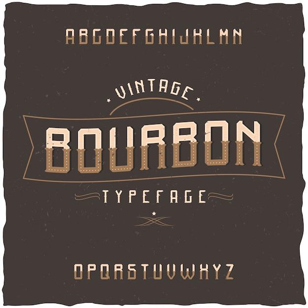 Krój Pisma Vintage O Nazwie Bourbon. Dobra Czcionka Do Użycia W Wszelkich Starych Etykietach Lub Logo. Darmowych Wektorów