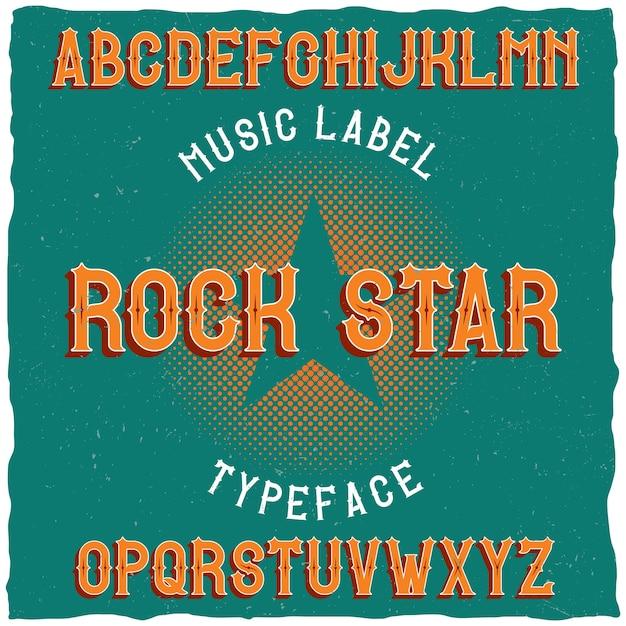 Krój Pisma Vintage O Nazwie Rock Star. Darmowych Wektorów