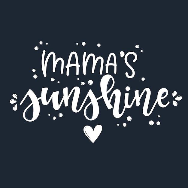 Mama's Sunshine Motywacyjny Cytat Ręcznie Rysowane. Premium Wektorów
