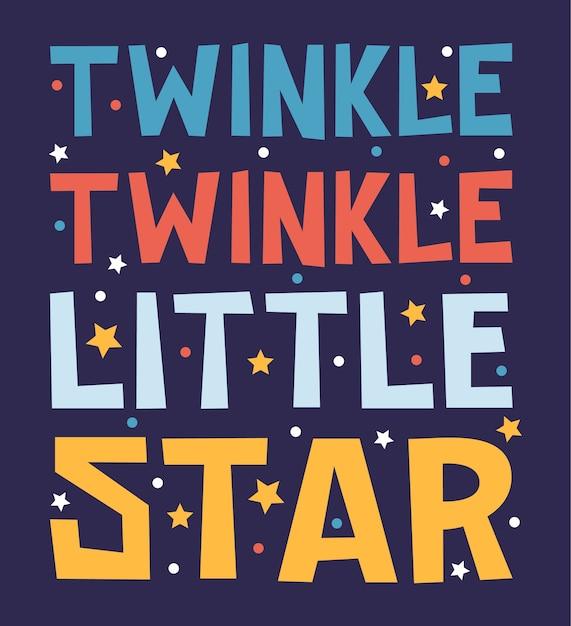 Migotać Twinkle Little Star Strony Rysunek Literowanie Inspiracji Typografii Premium Wektorów