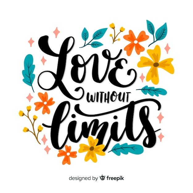 Miłość bez ograniczeń cytuje kwiatowy napis Darmowych Wektorów