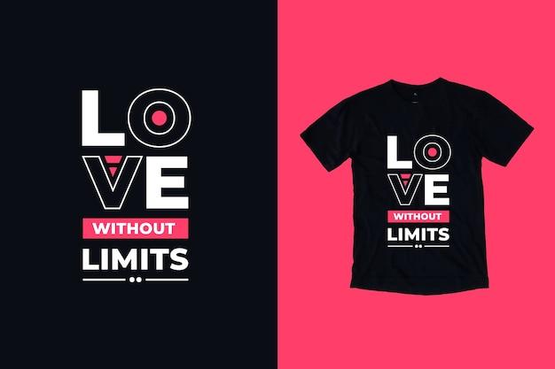 Miłość Bez Ograniczeń Cytuje Projekt Koszulki Premium Wektorów