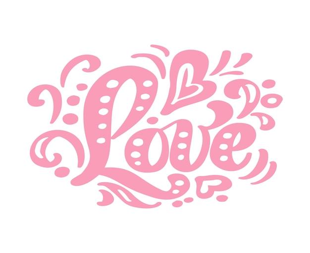 Miłość różowy napis kaligrafii Premium Wektorów