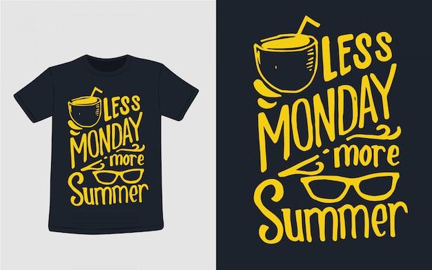 Mniej Poniedziałek Więcej Letnia Typografia Do Projektowania Koszulek Premium Wektorów