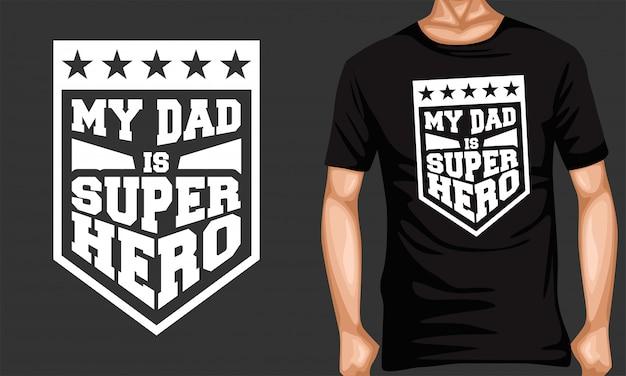 Mój Tata Superbohater Napis Typografia Premium Wektorów