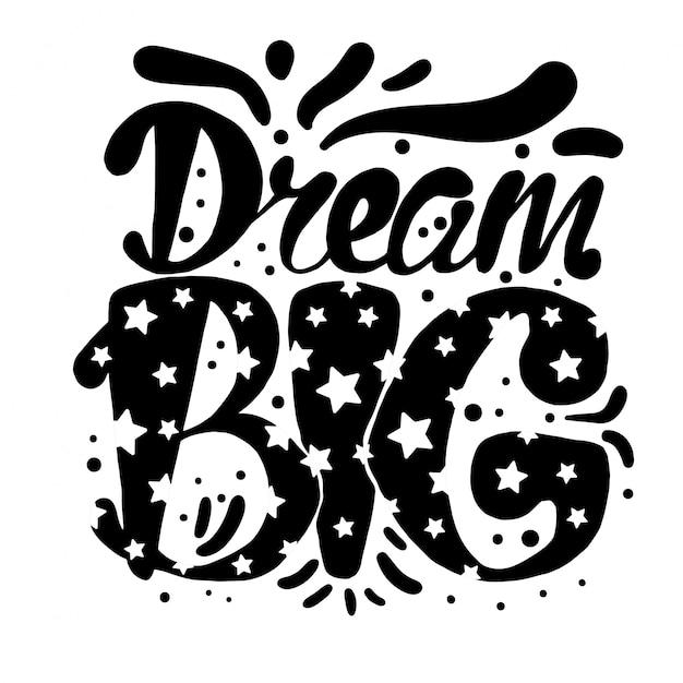 Motywacja Dream Big Lettering Concept Premium Wektorów